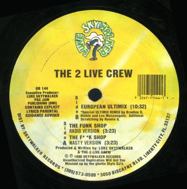 2 Live Crew : Funk Shop (radio)/The F**k Shop (nasty)/European