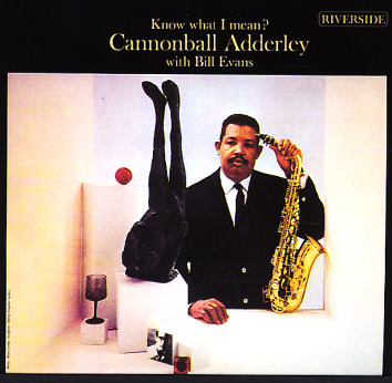 Cannonball Adderley Know What I Mean Lp Vinyl Record