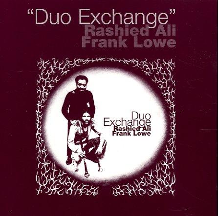Rashied Ali Frank Lowe Duo Exchange