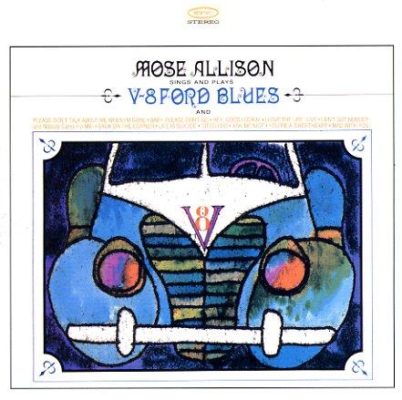 Mose Allison V 8 Ford Blues