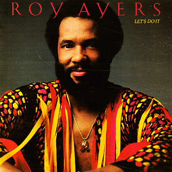 Roy Ayers - Let's Do It / Melody Maker