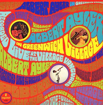 Albert Ayler The Village Concerts