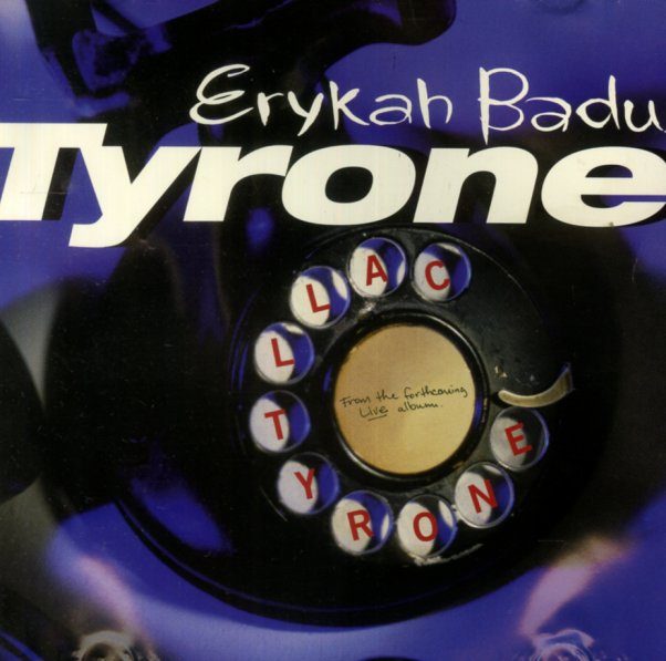 Erykah Badu : Tyrone (dirty live, clean, clean edit, inst