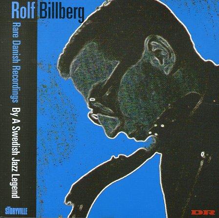 Rolf Billberg - Rare Danish Recordings (1956-57) By A Swedish Jazz Legend