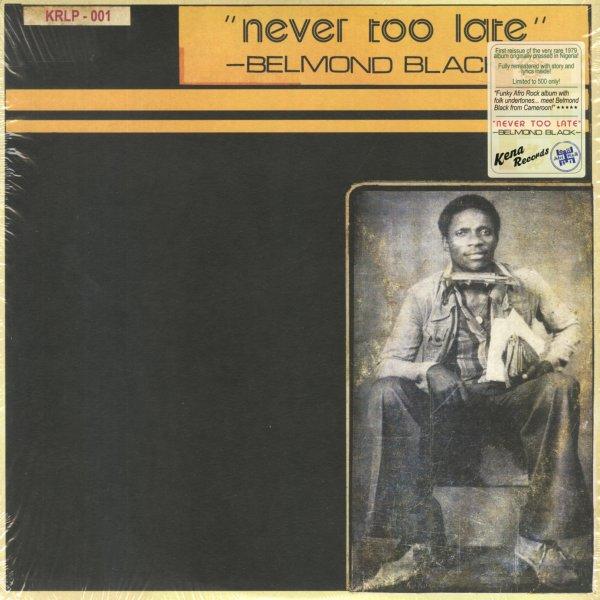 Belmond Black : Never Too Late (LP, Vinyl record album) -- Dusty