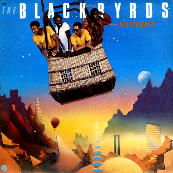 The Blackbyrds - Better Days