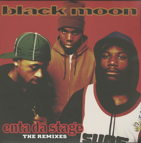 Enta Da Stage - Remixes