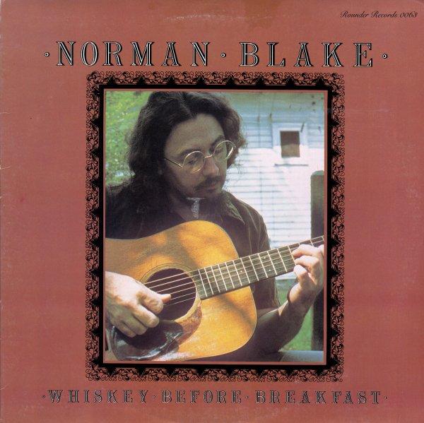 Norman Blake Whiskey Before Breakfast Lp Vinyl Record