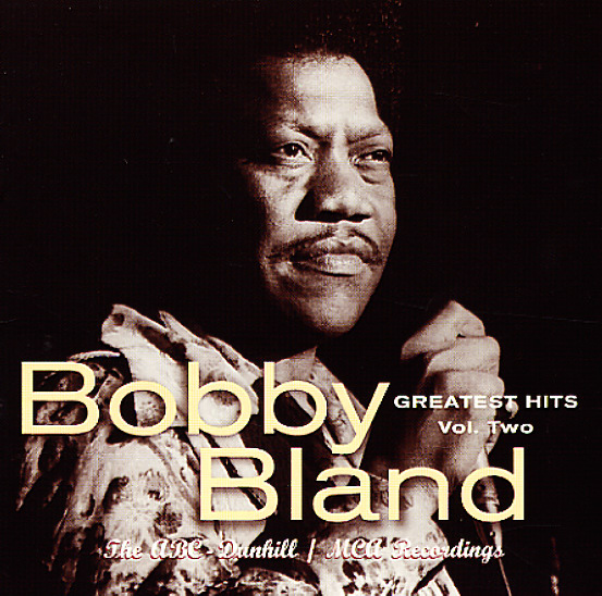 Bobby Bland Greatest Hits Vol 2 The Abc Dunhill Mca