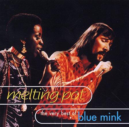 Blue Mink - Melting Pot