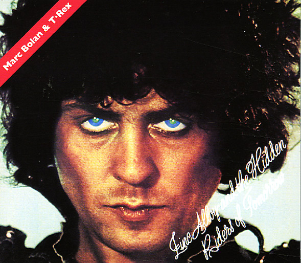 Marc Bolan Amp T Rex Zinc Alloy Amp The Hidden Riders Of