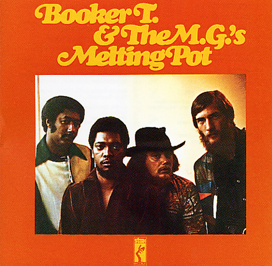 Booker T The MGs Melting Pot Slum Baby