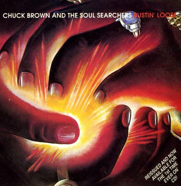Chuck Brown Amp The Soul Searchers Bustin Loose Lp