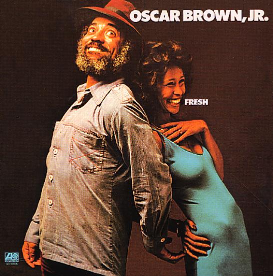 #124 Afro Blues - Oscar Brown Junior (6 juin 2011) Brown_oscar_fresh~~~~_101b