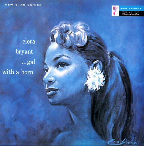 clora bryant - gal with a horn