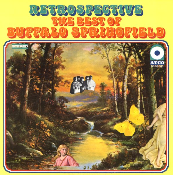 Buffalo Springfield Retrospective The Best Of Buffalo