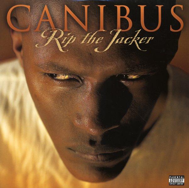 Dernier CD/VINYLE/DVD acheté ? - Page 3 Canibus~~~~_ripthejac_101b
