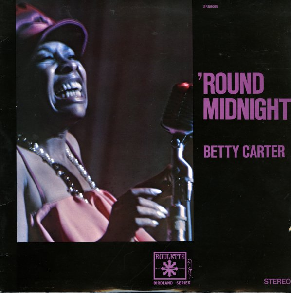 betty carter round midnight roulette lp vinyl record album dusty groove is chicago 39 s. Black Bedroom Furniture Sets. Home Design Ideas