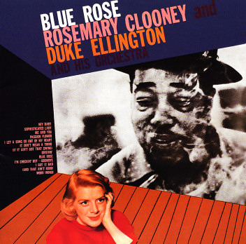 Rosemary Clooney With Duke Ellington Blue Rose With