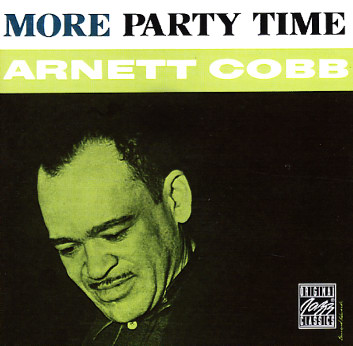 Arnett Cobb More Party Time Cd Dusty Groove Is