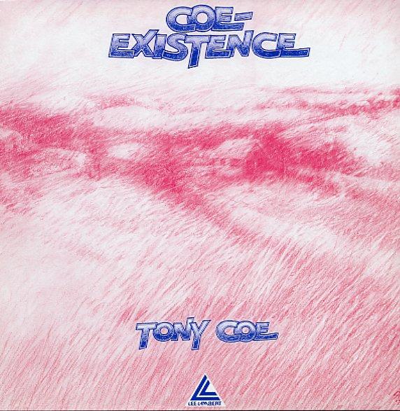 Tony Coe Coe Existence