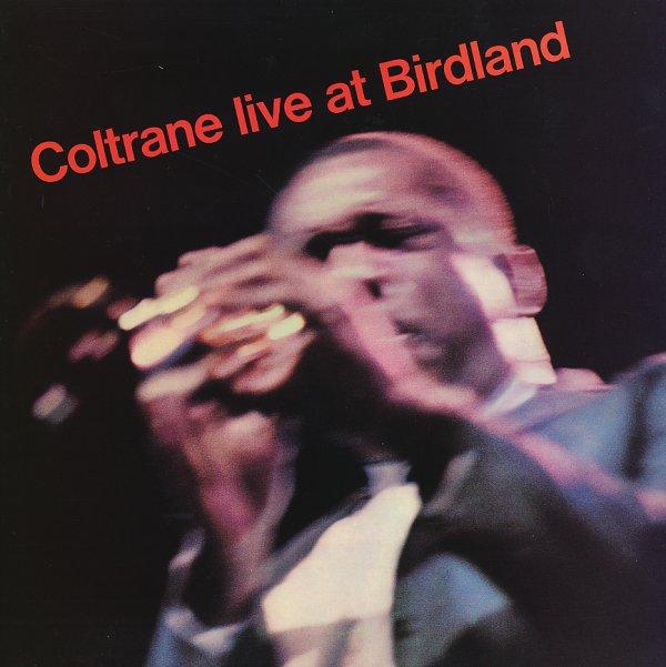 John Coltrane : Coltrane Live At Birdland (LP, Vinyl ...