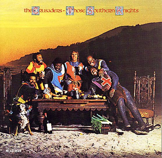Crusaders Those Southern Knights Lp Vinyl Record Album