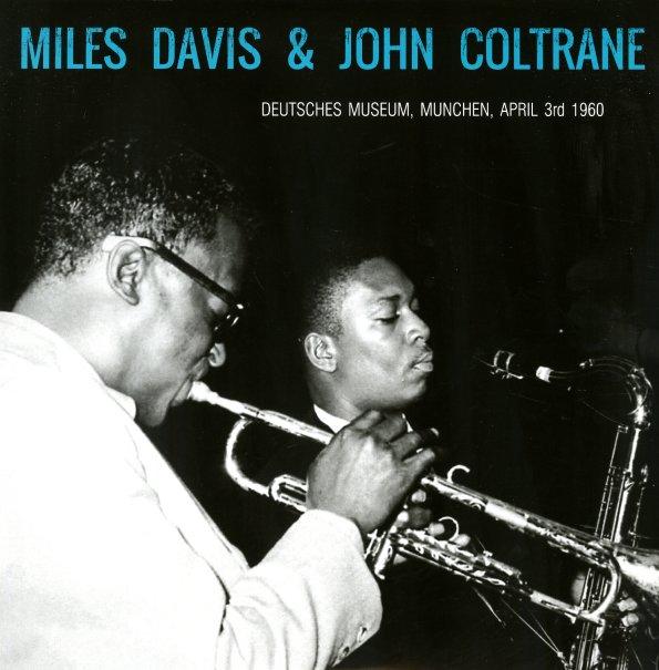 Miles Davis With John Coltrane Miles Davis With John
