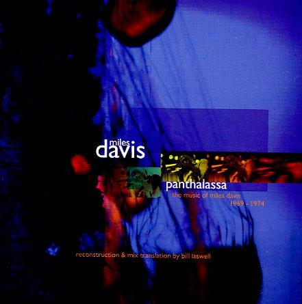 Miles Davis Panthalassa Music Of Miles Davis 1969 To