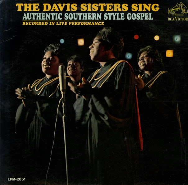 Davis Sisters Davis Sisters Sing Authentic Southern