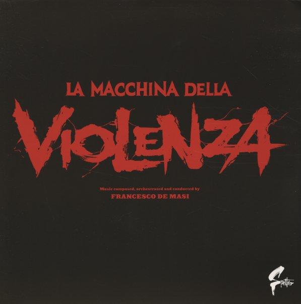 La Macchina Della Violenza (aka The Big Game) (180 gram pressing)