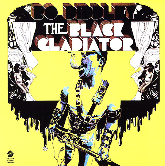 BO DIDDLEY: THE BLACK GLADIATOR TAKES THE RING