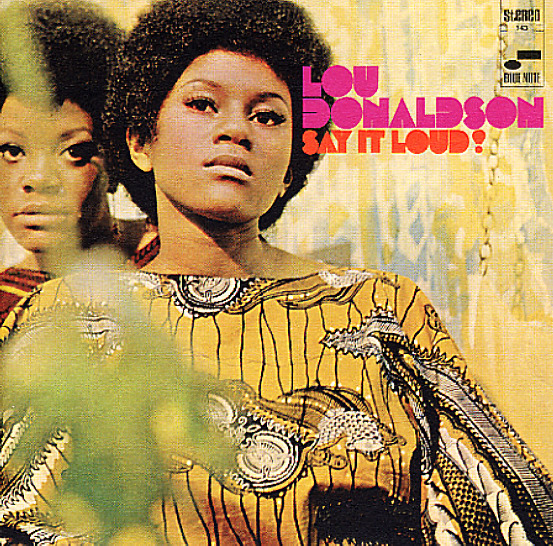 Lou Donaldson Color As A Way Of Life