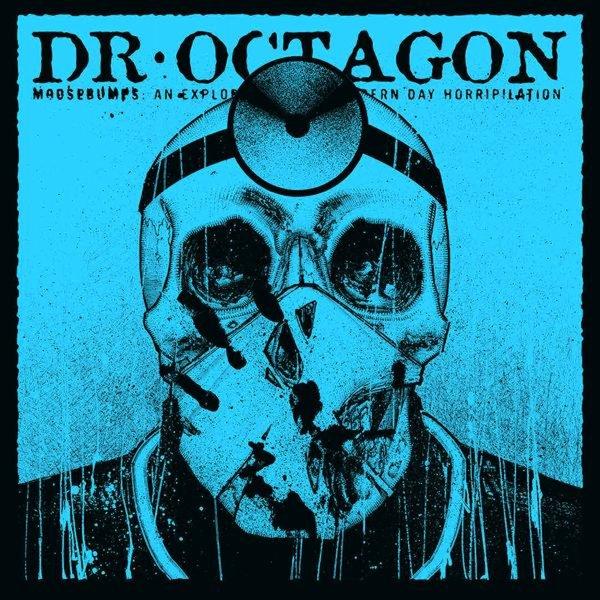 Dr Octagon : Moosebumps – An Exploration Into Modern Day