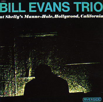 Bill Evans : Bill Evans Trio At Shelly's Manne-Hole (LP