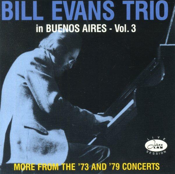 Bill Evans Trio In Buenos Aires – Vol 3