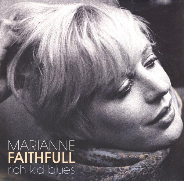 Marianne Faithfull Rich Kid Blues Cd Dusty Groove