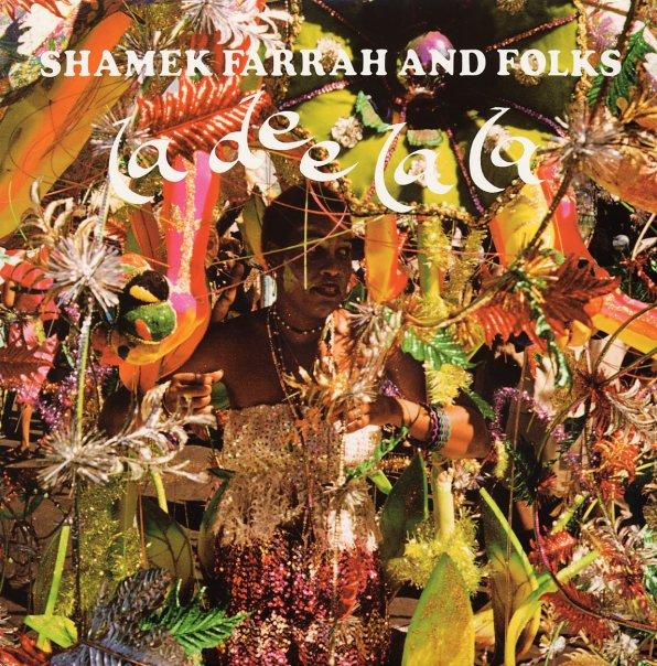 Album La Dee La La by Shamek Farrah