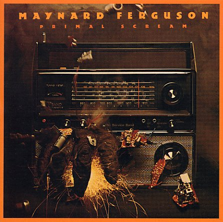 Maynard Ferguson : Primal Scream (CD) -- Dusty Groove is Chicago\'s ...