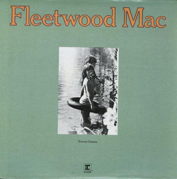 Fleetwood Mac Future Games Lp Vinyl Record Album