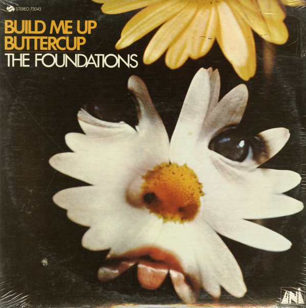 Foundations Build Me Up Buttercup Lp Vinyl Record
