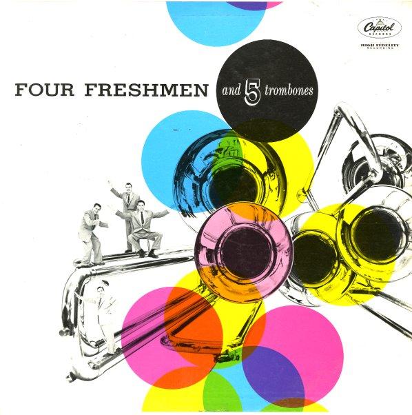 Four Freshmen Four Freshmen Amp Five Trombones Lp Vinyl