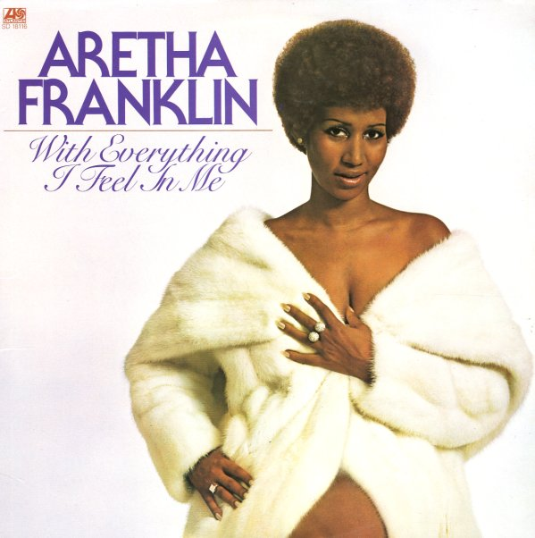 Aretha Franklin With Everything I Feel In Me Lp Vinyl