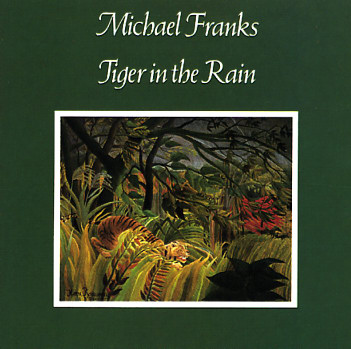 Michael Franks Tiger In The Rain Lp Vinyl Record Album