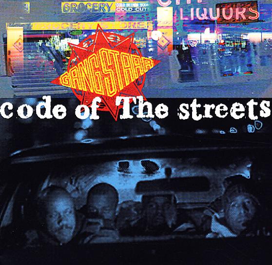 Gang Starr – Code Of The Streets (Radio Version) Lyrics ...