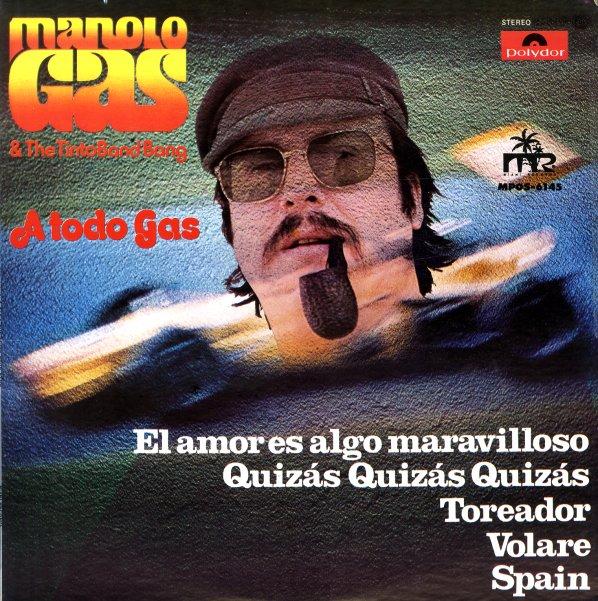 Manolo Gas The Tinto Band Bang Gas