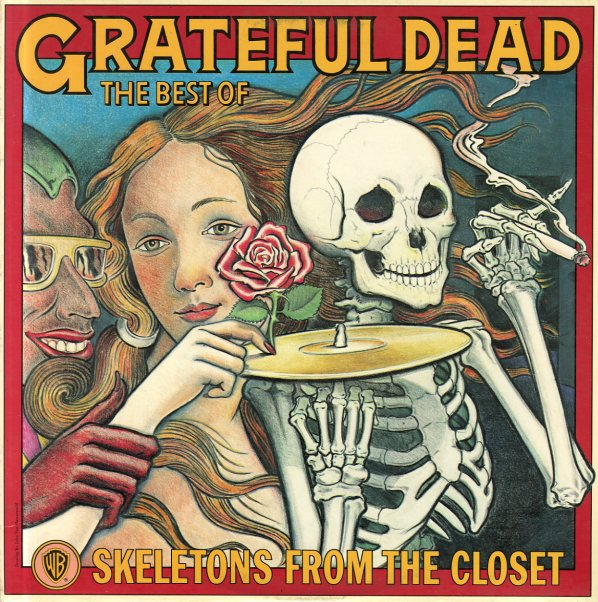 Grateful Dead Skeletons In The Closet The Best Of The