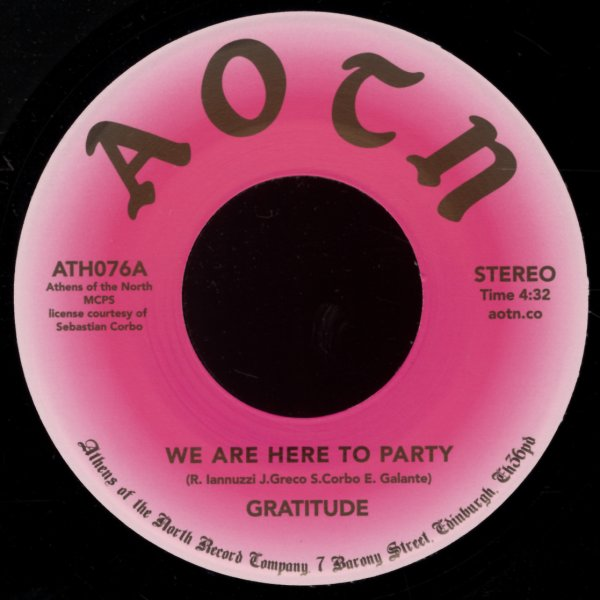 Gratitude : We Are Here To Party/Loving You (7-inch, Vinyl