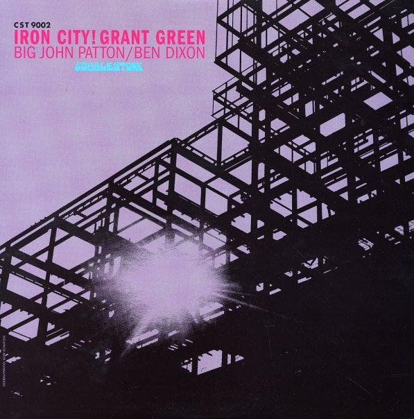 Grant Green Green_grant_ironcity~_101b