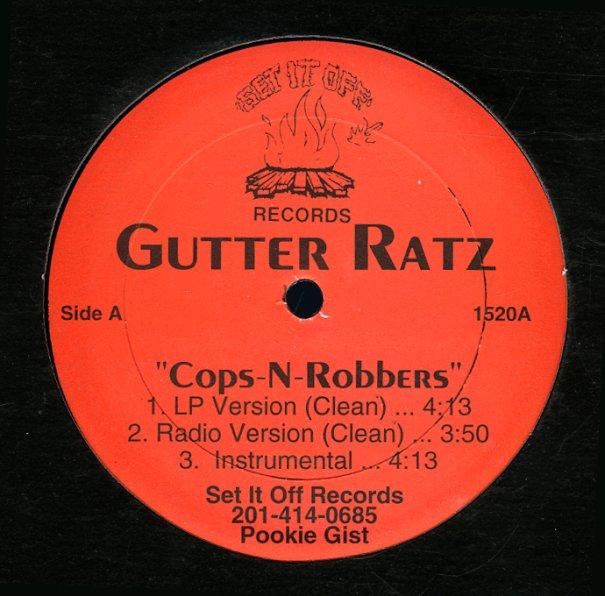 Gutter Ratz : Cops N Robbers (lp, radio, inst, lp club, alternate